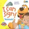 I Can Sign!: Animals [With DVD] - Linda Acredolo, Susan Goodwyn