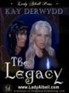 The Legacy - Kay Derwydd