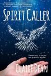 Spirit Caller - Claire Dean