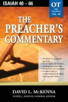 The Preacher's Commentary - Volume 18: Isaiah 40-66: Isaiah 40-66 - David McKenna