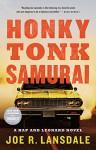Honky Tonk Samurai (Hap and Leonard) - Joe R. Lansdale