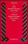 Early Mamluk Diplomacy (1260-1290): Treaties of Baybars and Qal W N with Christian Rulers - P.M. Holt