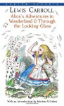 Alice's Adventures in Wonderland & Through the Looking-Glass (Bantam Classics) - Lewis Carroll, John Tenniel