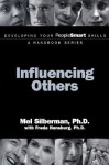 Influencing Others - Mel Silberman, Freda Hansburg