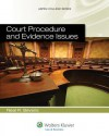 Court Procedure and Evidence Issues (Aspen College Series) - Bevans, Neal R. Bevans