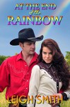 At the End of the Rainbow - Leigh Smith
