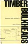 Timber Bulkheads (Geotechnical Special Publication No 7) - James Graham