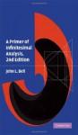 A Primer of Infinitesimal Analysis - John L. Bell