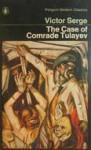 Case of Comrade Tulayev. - Peter Turrini