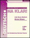 Laboratory Manual to Accompany Deutsch Na Klar! - R. Didonato, Monica Clyde, Jacqueline Vansant