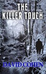 The Killer Touch - David Cohen