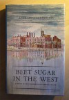 Beet Sugar in the West: A History of the Utah-Idaho Sugar Company, 1891-1966 - Leonard J. Arrington