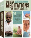 Best Meditations on the Planet Deck: 52 Techniques to Beat Stress, Improve Health, and Create Happiness in just Minutes a Day - Martin Hart, Skye Alexander