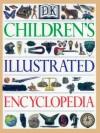 Children's Illustrated Encyclopedia - DK Publishing, Jayne Parsons