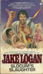 Slocum's Slaughter - Jake Logan