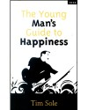 The Young Man's Guide to Happiness - Tim Sole