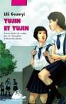 Yujin et Yujin - Geumyi Lee, Yeong-hee Lim, Marie Boudewyn