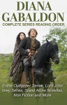 DIANA GABALDON - COMPLETE SERIES READING ORDER AND CHECKLIST: Entire Outlander universe in reading order, Outlander series only, Lord John Grey series, short stories, novellas - Peter Starke