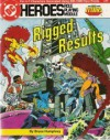 Rigged Results (Dc Heroes Role Playing Module: The New Teen Titans) - Bruce Humphrey