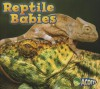 Reptile Babies - Catherine Veitch