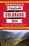 Frommer's EasyGuide to Colorado 2014 - Eric Peterson
