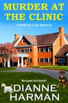 Murder at the Clinic - Dianne Harman