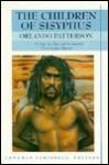 The Children of Sisyphus - Orlando Patterson