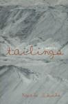 Tailings: A Memoir - Kaethe Schwehn