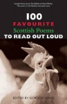 100 Favourite Scottish Poems To Read Out Loud (100 Favourite) (100 Favourite) - Gordon Jarvie