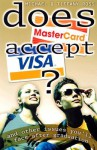 Does Mastercard Accept Visa?: And Other Issues You'll Face After Graduation - Michael Ross, Tiffany Ross