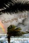 Changing Tides - Stephanie Motes, Grace Moskola