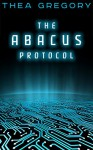 The ABACUS Protocol - Thea Gregory