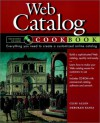 Web Catalog Cookbook - Cliff Allen, Deborah Kania