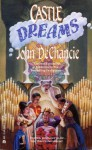 Castle Dreams - John DeChancie