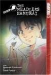 The Kindaichi Case Files, Vol. 9: The Headless Samurai - Kanari Yozaburo, Sato Fumiya