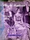 Looking For Love - Phoebe Matthews