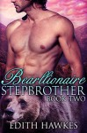 Bearllionaire Stepbrother 2: Paranormal BBW Shape Shifter Billionaire Romance (Bear Oaks) - Edith Hawkes