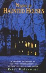 Nights in Haunted Houses - Peter Underwood