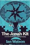 The Jonah Kit - Ian Watson