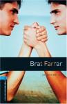 Brat Farrar (Bookworms Library) - Josephine Tey, Ralph Mowat
