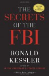 The Secrets of the FBI - Ronald Kessler