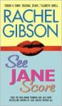 See Jane Score - Rachel Gibson