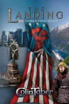 The United States of Vinland: The Landing (The Markland Trilogy) (Volume 1) - Colin Taber