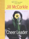 The Cheer Leader (Front Porch Paperbacks) - Jill McCorkle