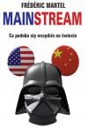 Mainstream. Co podoba się wszędzie na świecie - Frédéric Martel