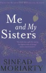 Me & My Sisters - Sinéad Moriarty