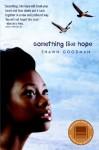 Something Like Hope - Shawn Goodman
