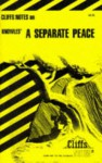 A Separate Peace, Notes - Cary M. Roberts, John Knowles, CliffsNotes