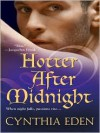 Hotter After Midnight - Cynthia Eden