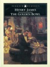 THE GOLDEN BOWL (Complete) - Henry James, Mark Oxford